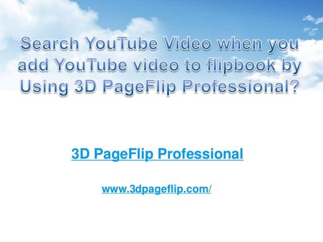 3D PageFlip Professional www.3dpageflip.com/