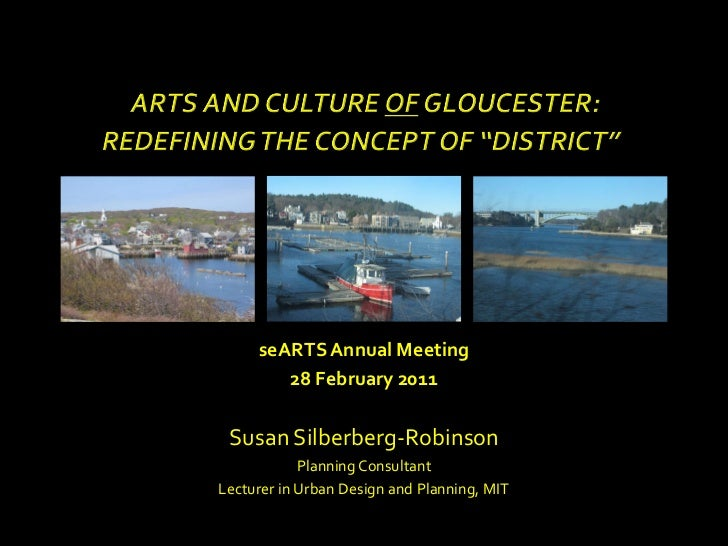 seARTS Annual Meeting        28 February 2011 Susan Silberberg-Robinson            Planning ConsultantLecturer in Urban De...
