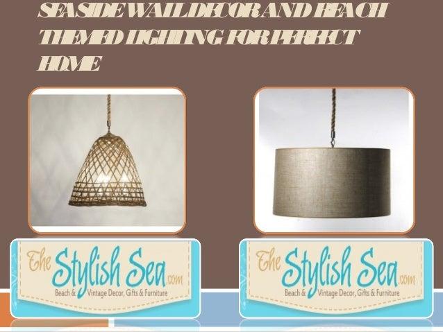 beach themed lighting for perfect home seasidewalldecorandbeach themedlightingforperfect home beach theme lighting