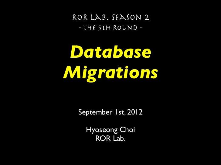 Rails Database Migration, Season 2