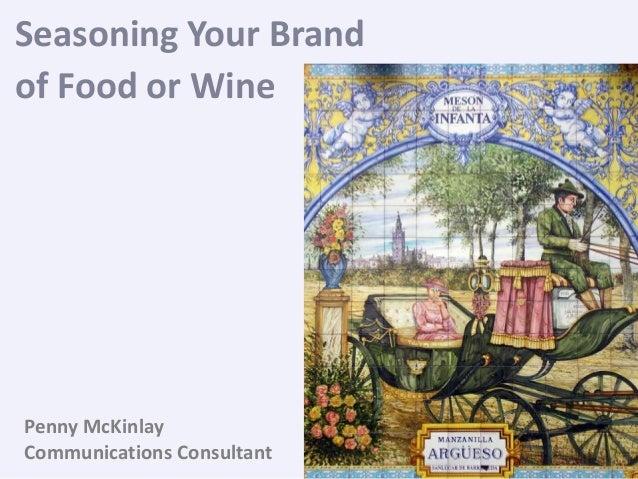 Seasoning your brand of food or wine
