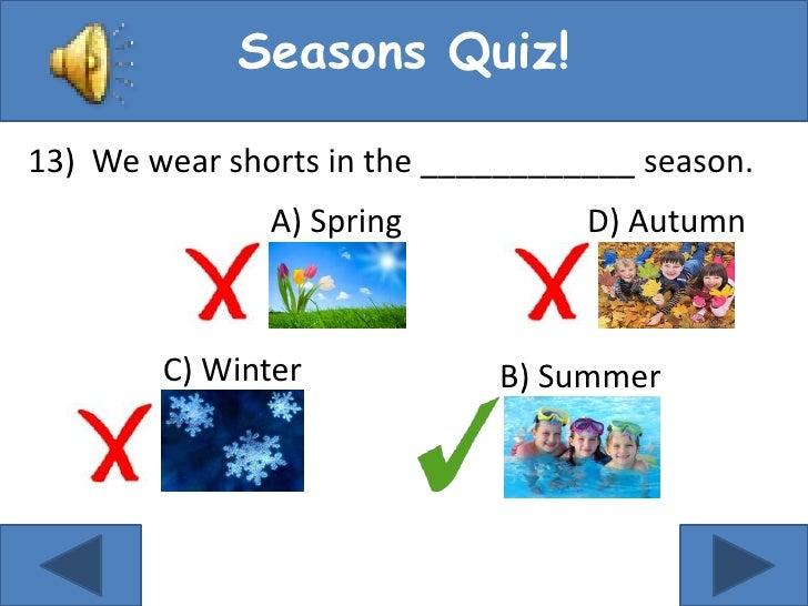 Wear Season Seasons Quiz!13 we Wear