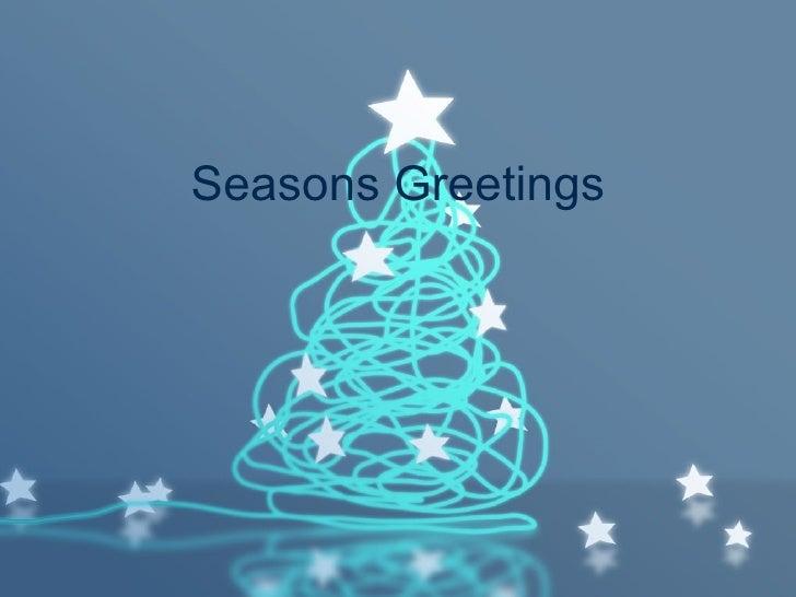 Seasons Greetings