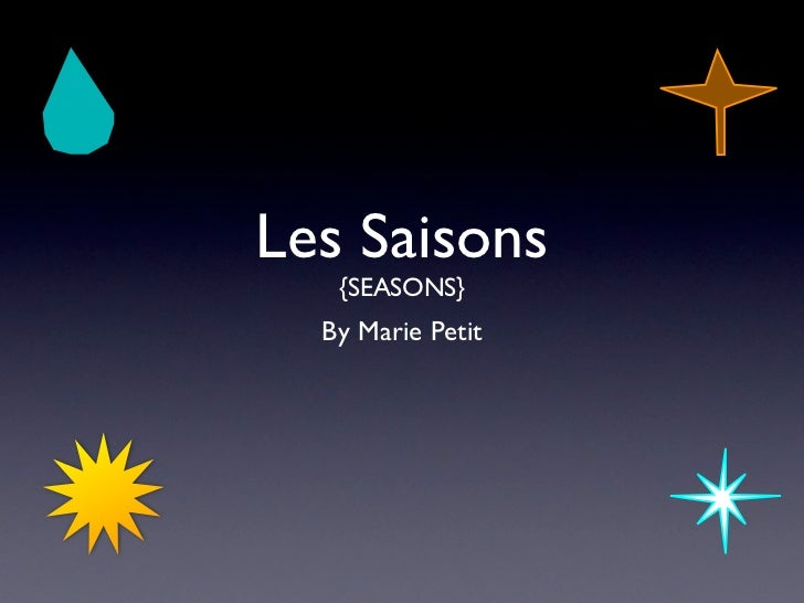 Les Saisons   {SEASONS}  By Marie Petit