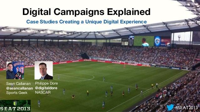 #SEAT2013 Digital Case Studies explained
