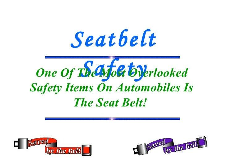 Seatbelt Safety Overlooked