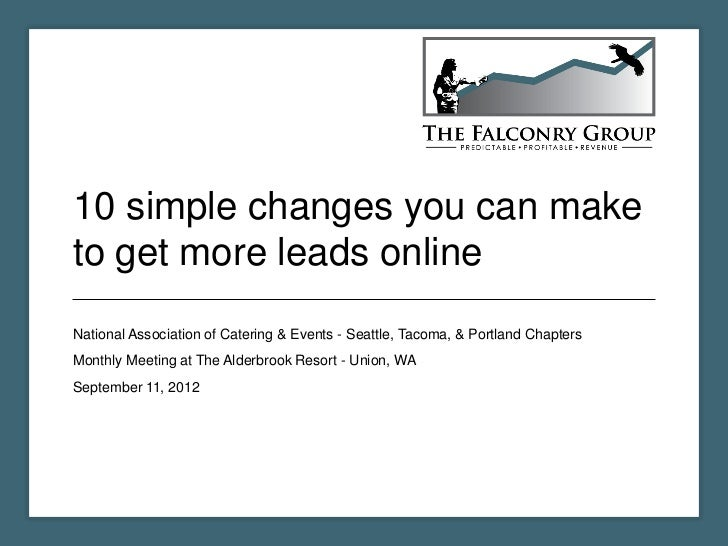 10 simple changes you can maketo get more leads onlineNational Association of Catering & Events - Seattle, Tacoma, & Portl...