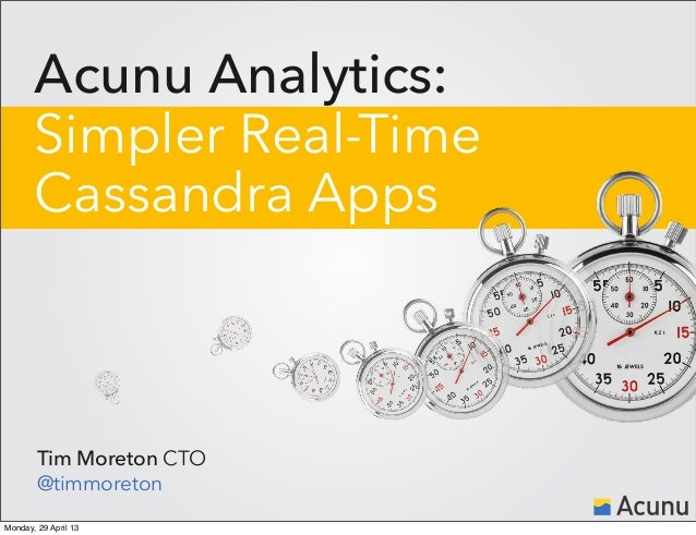 Acunu Analytics: Simpler Real-Time Cassandra Apps