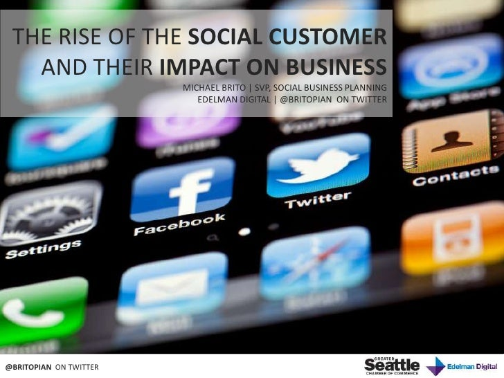 The Rise of the Social Customer for Seattle Chamber of Commerce.