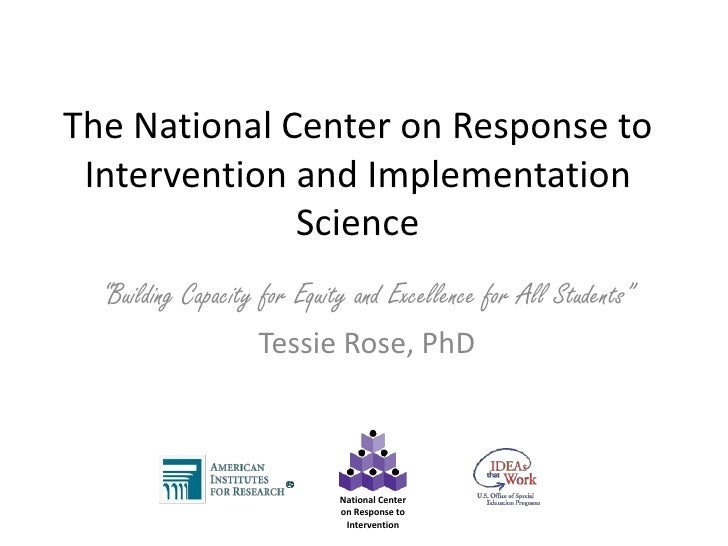"""The National Center on Response to Intervention and Implementation Science<br />""""Building Capacity for Equity and Excellen..."""