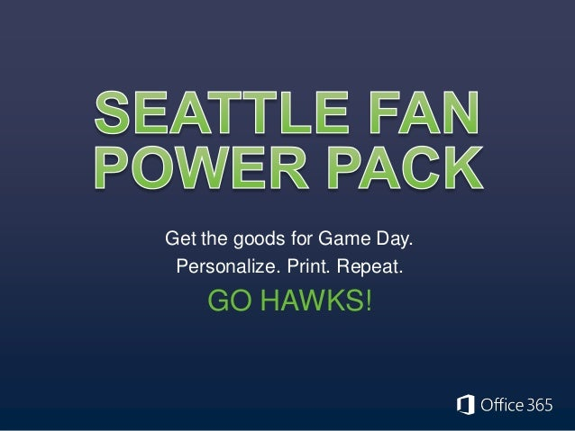 Get the goods for Game Day. Personalize. Print. Repeat.  GO HAWKS!
