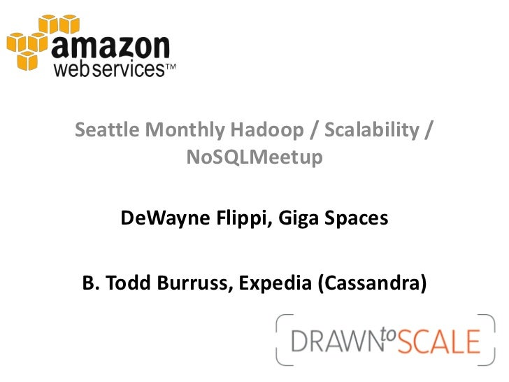 Seattle Scalability - GigaSpaces / Cassandra