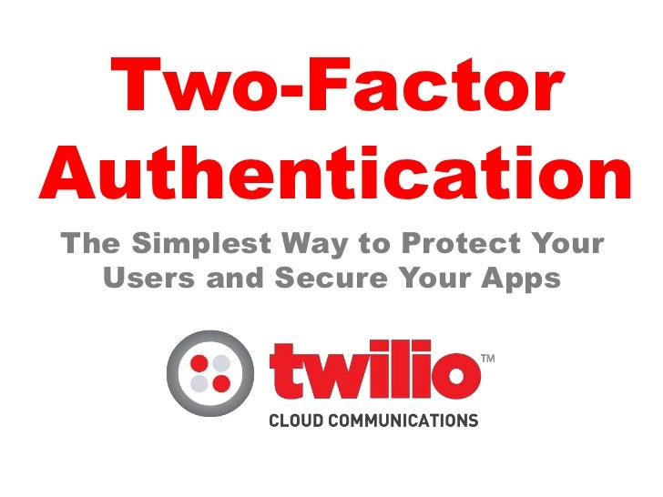 Mobile Two Factor Authentication