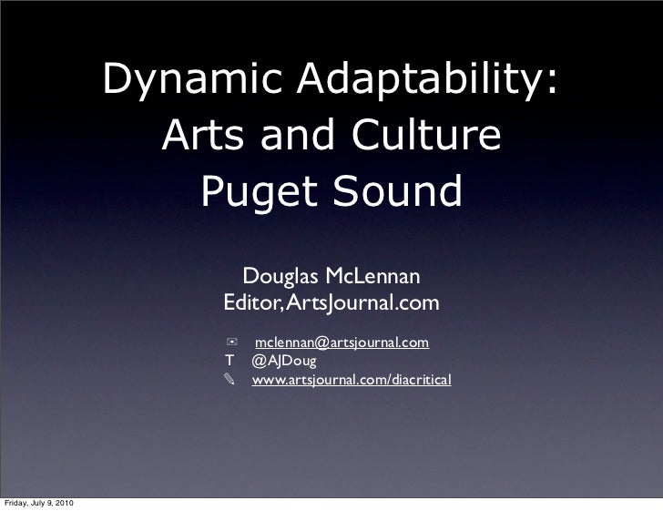 Dynamic Adaptability:                         Arts and Culture                           Puget Sound                      ...