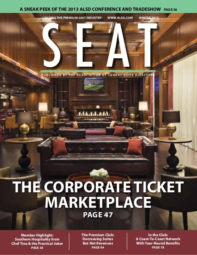 A SNEAK PEEK OF THE 2013 ALSD CONFERENCE AND TRADESHOW  S E AT leading the premium seat industry  www.alsd.com  Page 36  w...