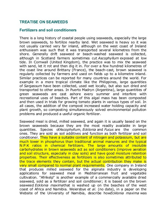 TREATISE ON SEAWEEDS Fertilizers and soil conditioners There is a long history of coastal people using seaweeds, especiall...