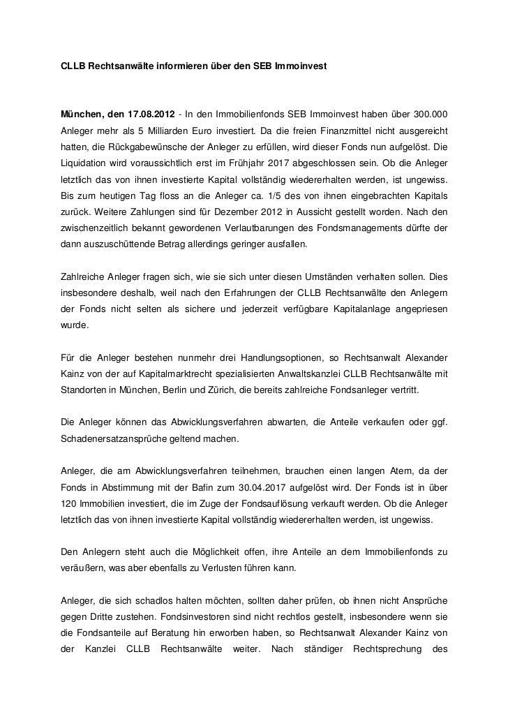 CLLB Rechtsanwälte informieren über den SEB ImmoinvestMünchen, den 17.08.2012 - In den Immobilienfonds SEB Immoinvest habe...