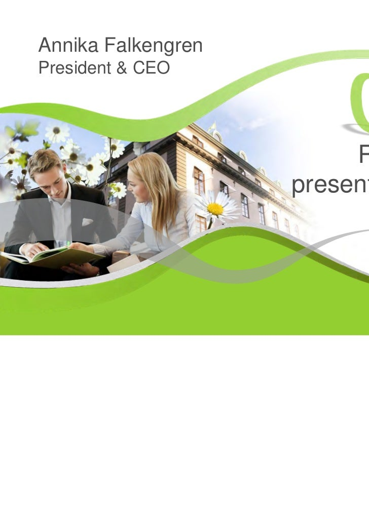 Annika FalkengrenPresident & CEO                         Result                    presentation                           ...