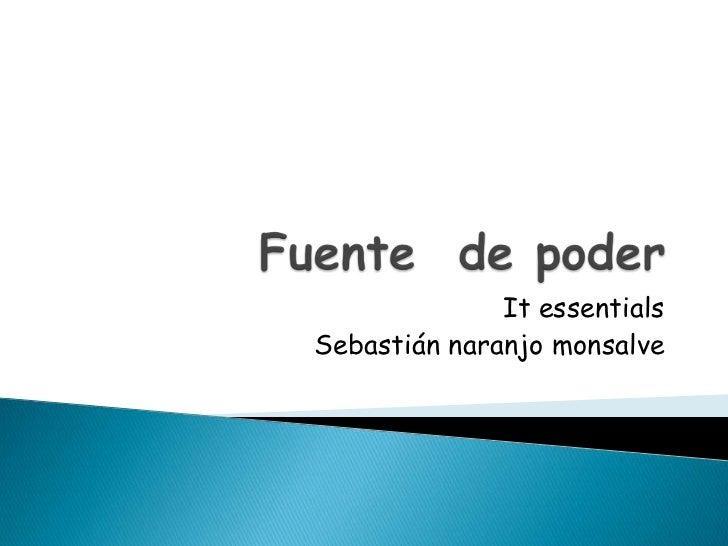 It essentialsSebastián naranjo monsalve