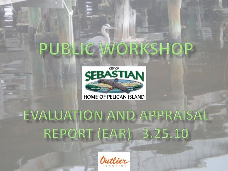 Public workshopevaluation and appraisal report (EAR)   3.25.10 <br />