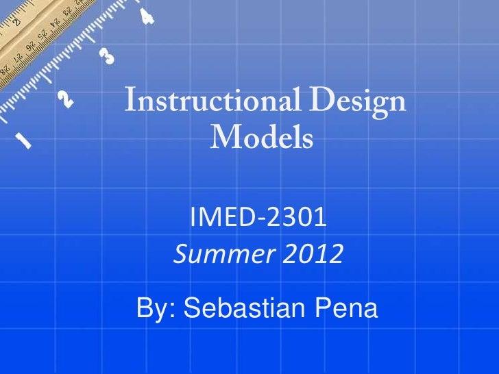 IMED-2301  Summer 2012By: Sebastian Pena