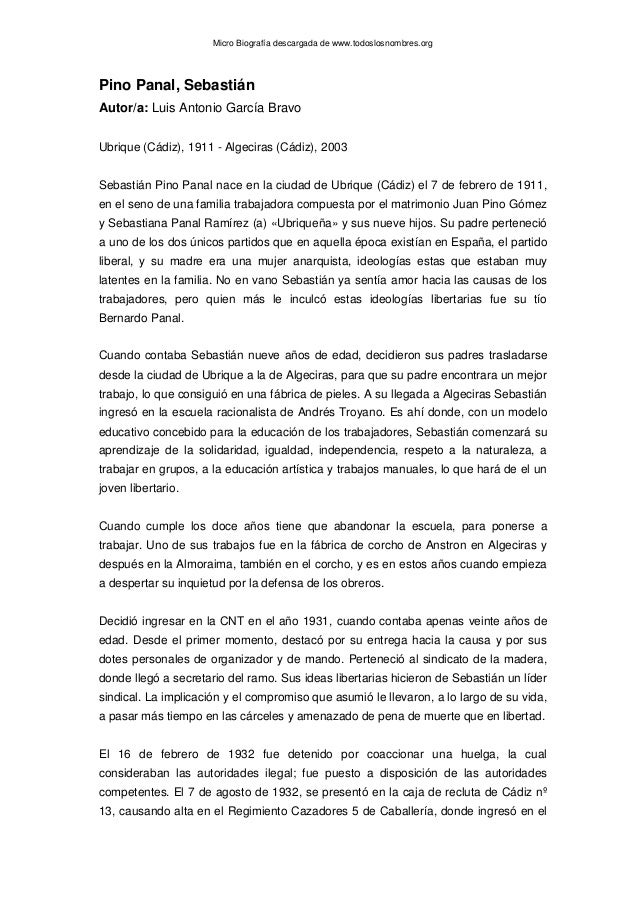 Micro Biografía descargada de www.todoslosnombres.org Pino Panal, Sebastián Autor/a: Luis Antonio García Bravo Ubrique (Cá...
