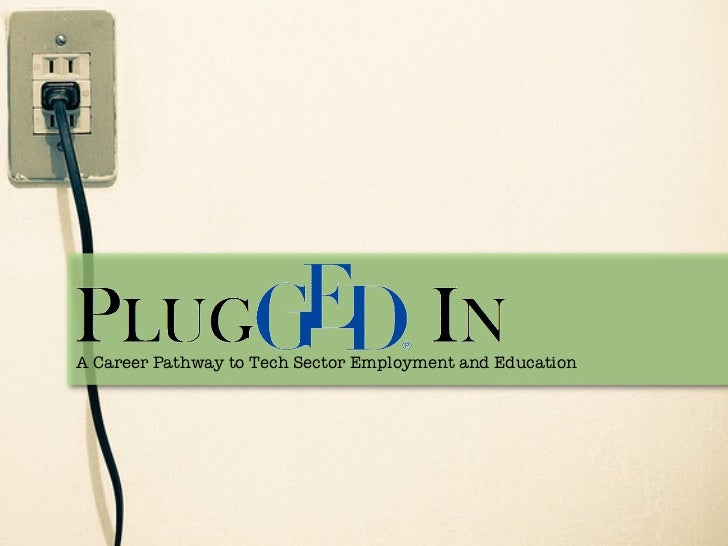PluggedIn VA: Preparing adult GED students for success in post-secondary education & training programs