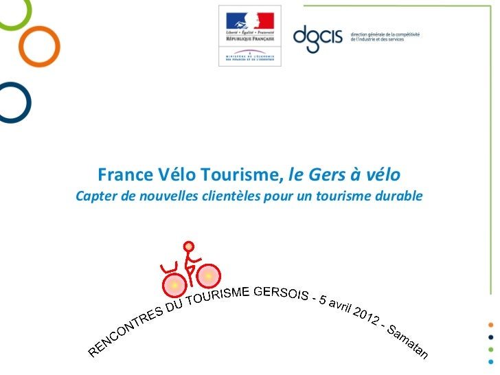 France Vélo Tourisme, le Gers à véloCapter de nouvelles clientèles pour un tourisme durable