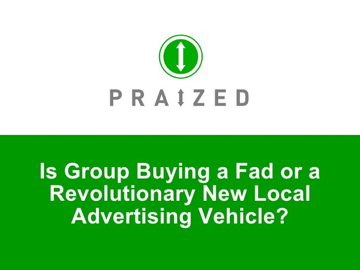 Is Group Buying a Fad or a Revolutionary New Local Advertising Vehicle?