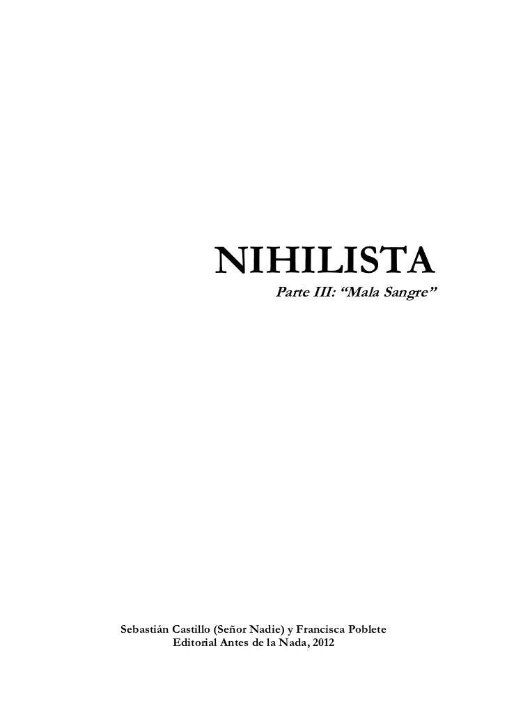 Sebastián Castillo y Francisca Poblete - Nihilista Parte III