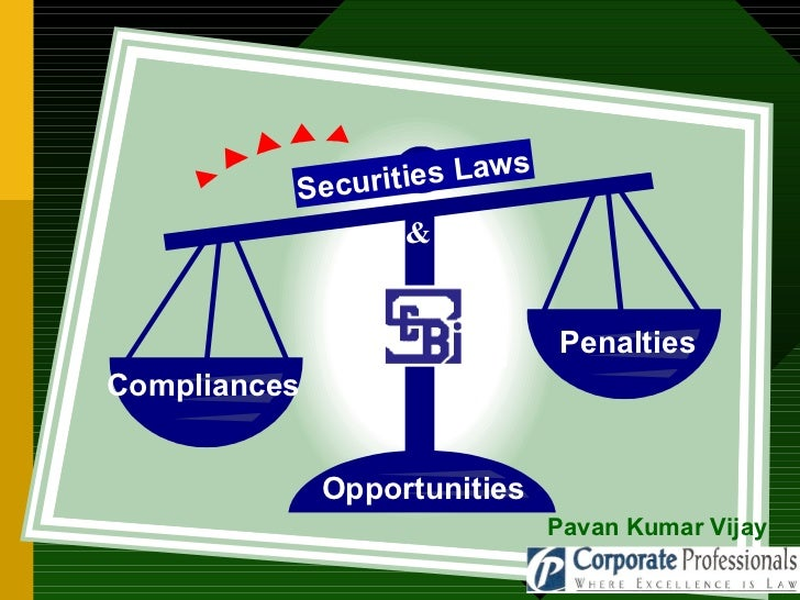 Compliances Penalties Opportunities  Securities Laws & Pavan Kumar Vijay