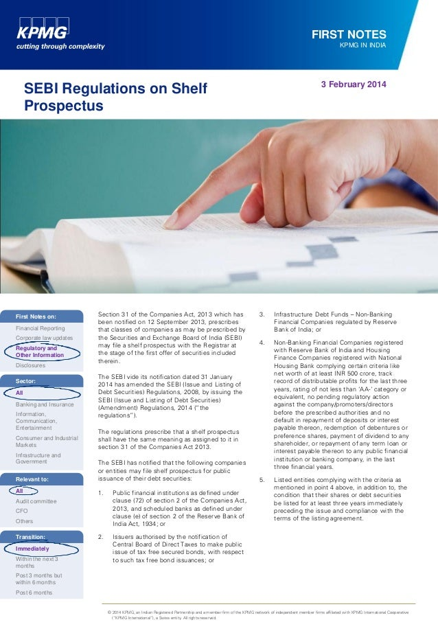 FIRST NOTES KPMG IN INDIA  3 February 2014  SEBI Regulations on Shelf Prospectus  First Notes on: Financial Reporting Corp...