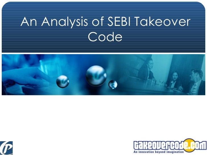 An Analysis of SEBI Takeover Code