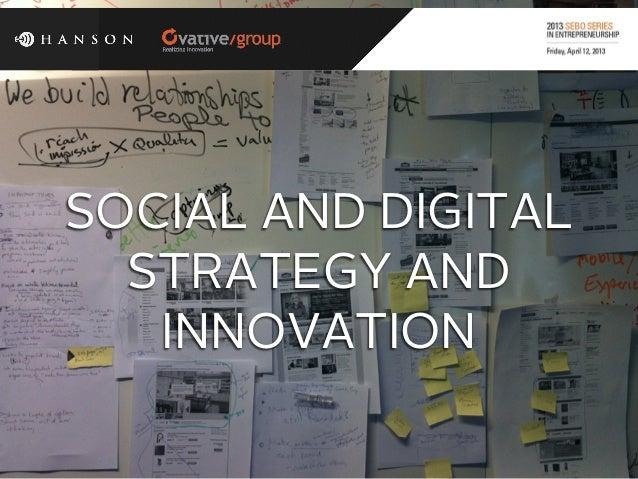 Social and Digital Strategy and Innovation - BGSU Sebo Series in Entrepreneurship breakout 2013