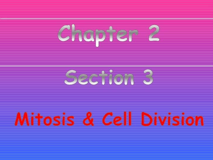 Sec.3, cell cycle & cell division