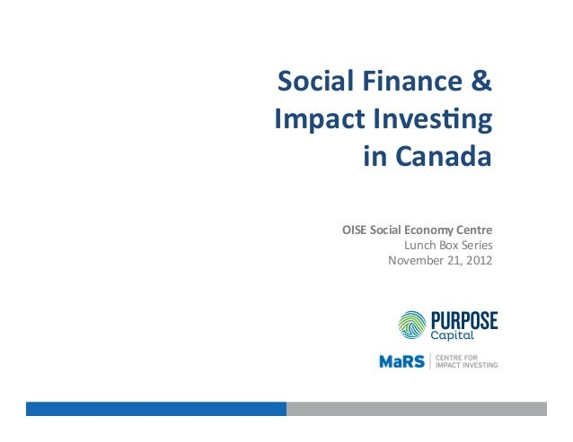 Social Finance and Impact Investing in Canada