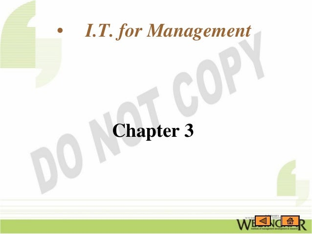 •   I.T. for Management       Chapter 3