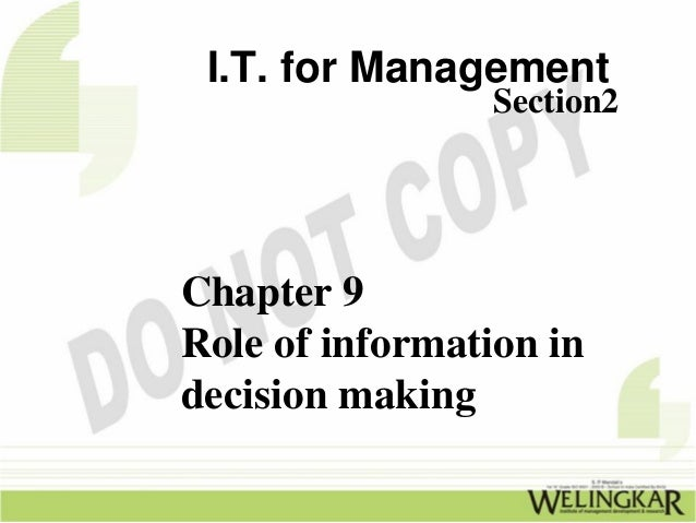 I.T. for Management                 Section2Chapter 9Role of information indecision making