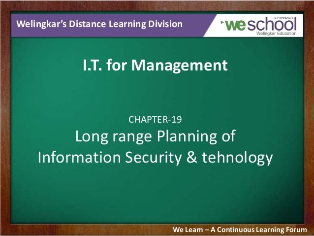 Long Range Planning of Information Security & Technology