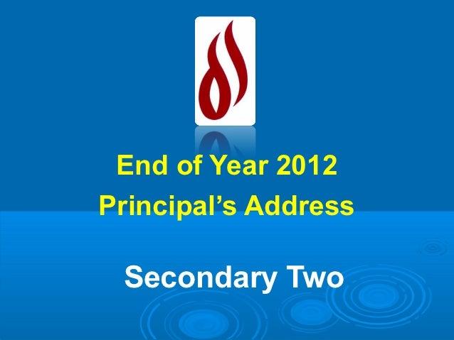 Sec 2 EOY MTP Principal Talk 2012