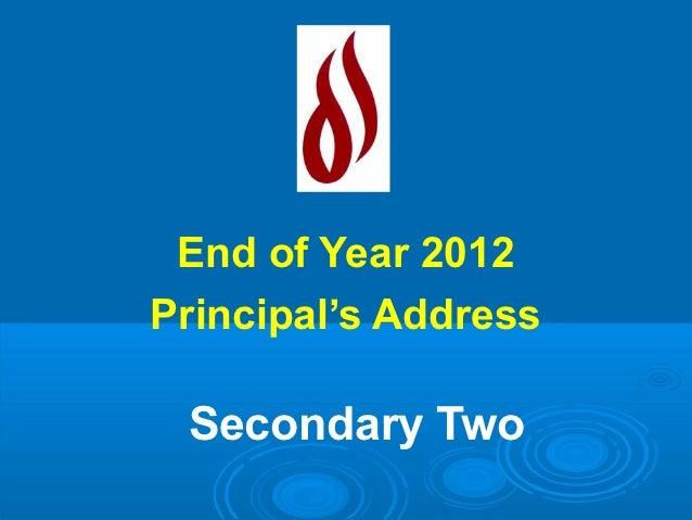 Sec 2 EOY MTP Prinicpal Talk 2012