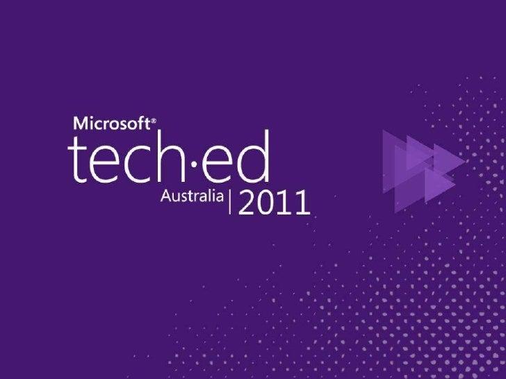 Tech Ed 2011 Preso