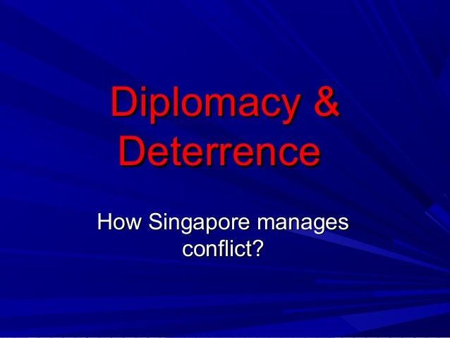 Sec3 chapter6 diplomacy & deterrence(singapore)_slideshare