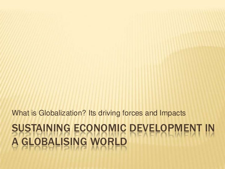 Sec4 express chapter 2(sustaining economic devt in a globalising world_slideshare)