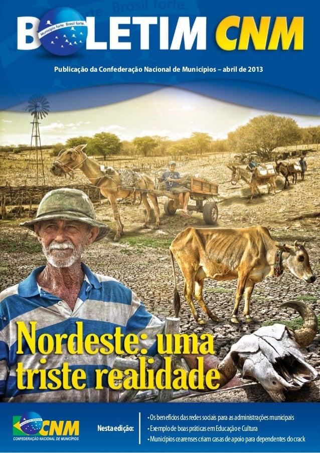 Publicação da Confederação Nacional de Municípios – abril de 2013•Osbenefíciosdasredessociaisparaasadministraçõesmunicipai...