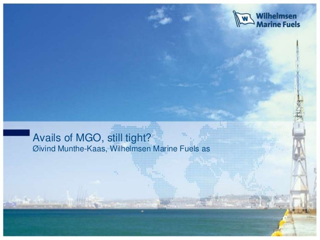 Seca seminar 2013   wilhelmsen maritime fuels - øivind munthe-kaas