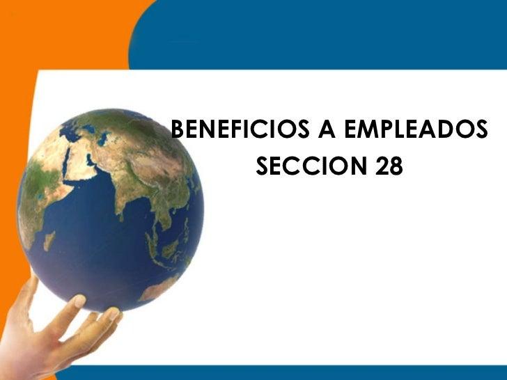 Sección 28 beneficios a empleados