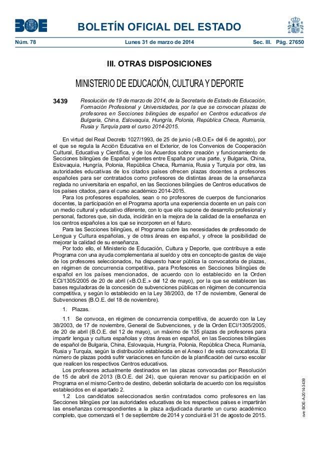 BOLETÍN OFICIAL DEL ESTADO Núm. 78 Lunes 31 de marzo de 2014 Sec. III. Pág. 27650 III. OTRAS DISPOSICIONES MINISTERIO DE...