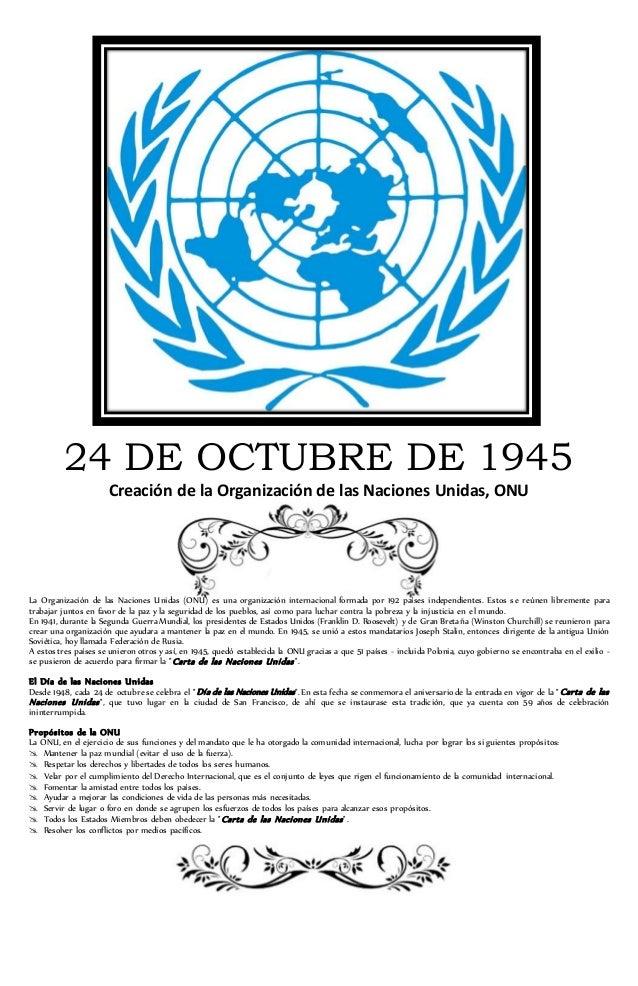 24 DE OCTUBRE DE 1945 Creación de la Organización de las Naciones