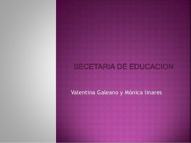Valentina Galeano y Mónica linares
